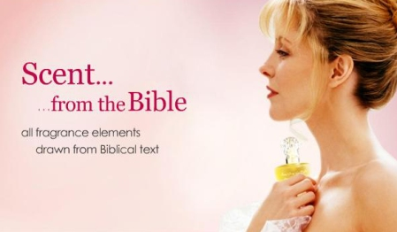 Scent From the Bible